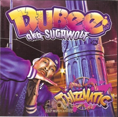 Dubee - Thizzmatic