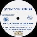 Doun 'N Durdee - Doun 'N Durdee In The Makin'
