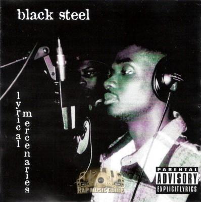 Black Steel - Lyrical Mercenaries