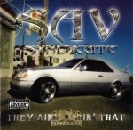 Sav Syndicate - They Ain't Likin That