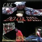 C.M.K. - Do Or Die