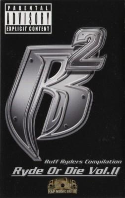 Ruff Ryders - Ryde Or Die Vol. 2
