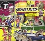 Tavaris - Straight Butta