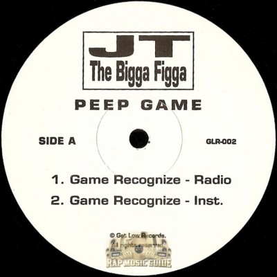 JT The Bigga Figga - Game Recognize / Peep Game