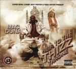 Mac Duna - Heir To The Thizz Throne
