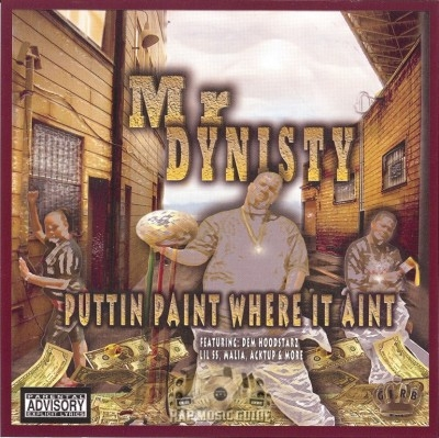 Mr Dynisty - Puttin Paint Where It Aint