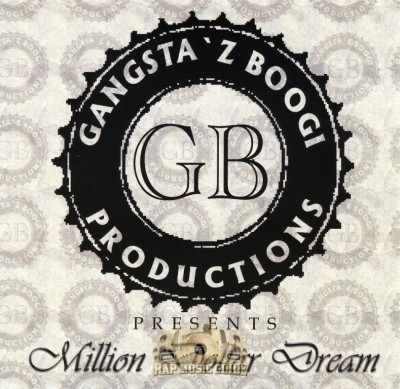 Gangsta'z Boogi Productions Presents - Million Dollar Dream