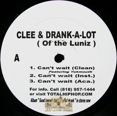 Clee & Drank-A-Lot - Can't Wait