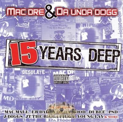 Mac Dre & Da Unda Dogg - 15 Years Deep