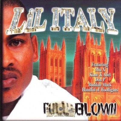 Lil Italy - Full Blown