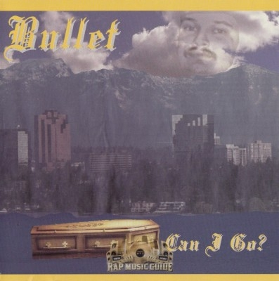 Bullet - Can I Go?