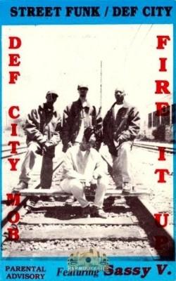 Def City Mob - Fire It Up