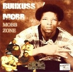 Ruhkuss Mobb - Mobb Zone