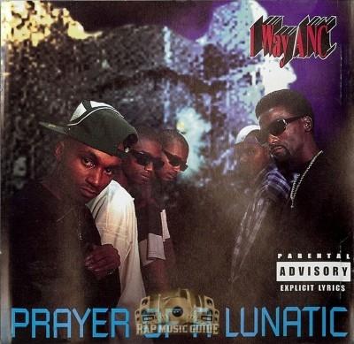 1 Way ANC - Prayer Of A Lunatic
