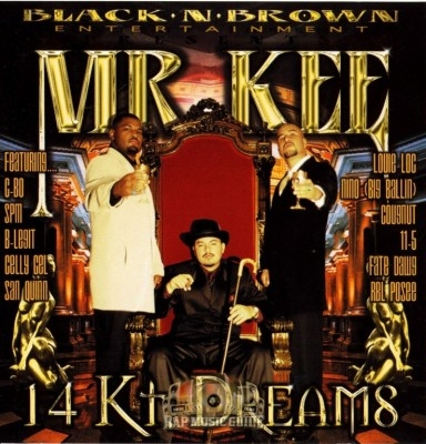 Mr. Kee - 14 KT. Dreams