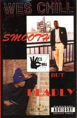 Wes Chill - Smooth But Deadly