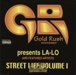 Gold Rush Entertainment - Street Life Vol. 1