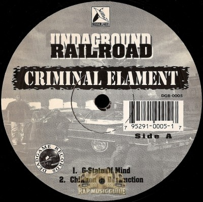 Criminal Elament - G-State Of Mind / Children Of Destruction
