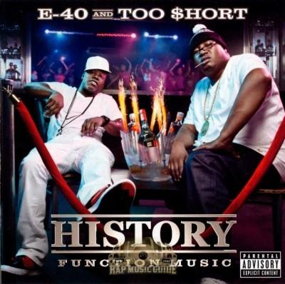 E-40 & Too $hort - History: Function Music