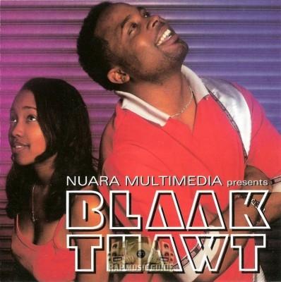 Blaak Thawt - Nuara Multimedia Presents Blaak Thawt