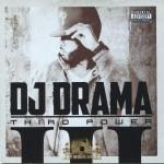 DJ Drama - Third Power (Best Buy Exclusive)