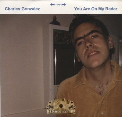 Charles Gonzalez - You Are On My Radar