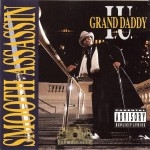 Grand Daddy I.U. - Smooth Assassin