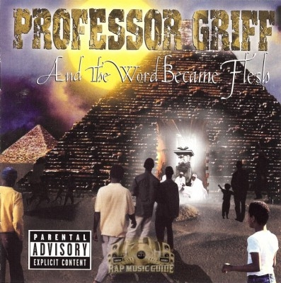 Professor Griff - And The Word Became Flesh