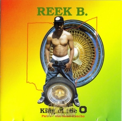Reek B. - King Of The O: Part 1 - The Head Honcho
