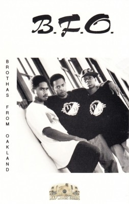 B.F.O. - Brothas From Oakland