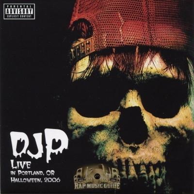 DJ P - Live In Portland, Oregon: Halloween, 2006