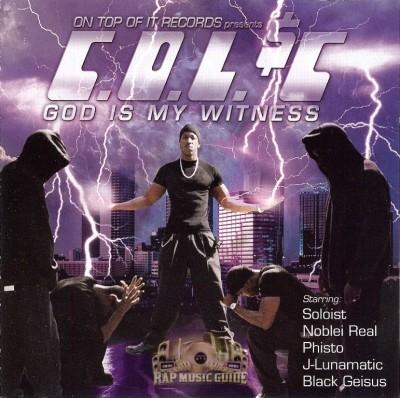 C.O.L. $C - God Is My Witness