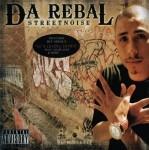 Da Rebal - Streetnoise