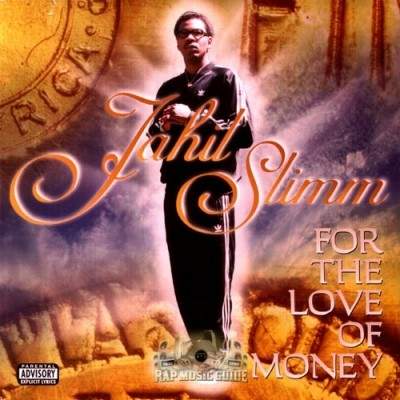 Jahil Slimm - For The Love Of Money