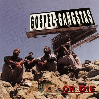 Gospel Gangstas - Do Or Die