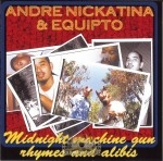 Andre Nickatina & Equipto - Midnight Machine Gun Rhymes And Alibis
