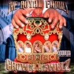 The Royal Family - Crown Jewelz