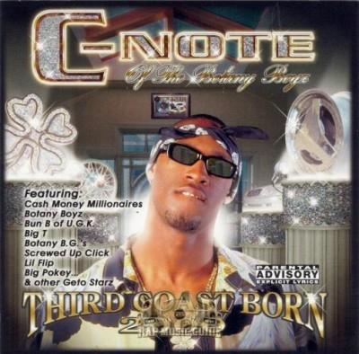 C-Note - Third Coast Born 2000