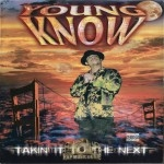 Young Know - Takin' It To The Next