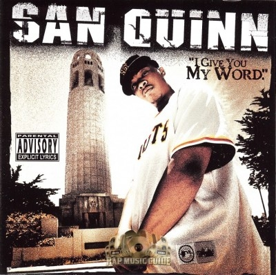 San Quinn - I Give You My Word