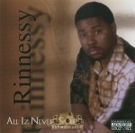 Rinnessy - All Iz Never Said