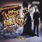 Tweedy Bird Loc - No Holds Barred