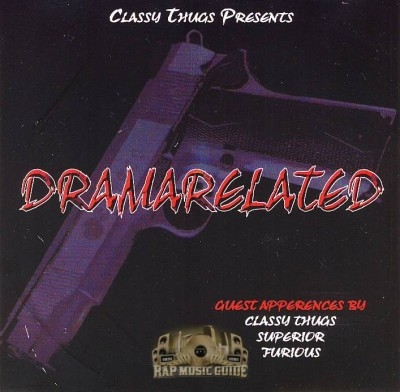 Classy Thugs Presents - DramaRelated