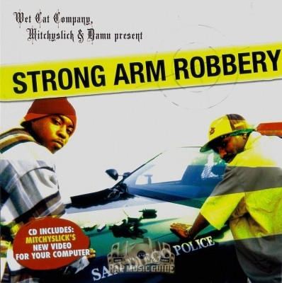 Mitchy Slick & Damu - Strong Arm Robbery