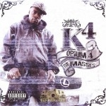 K4 - Opium 4 The Masses
