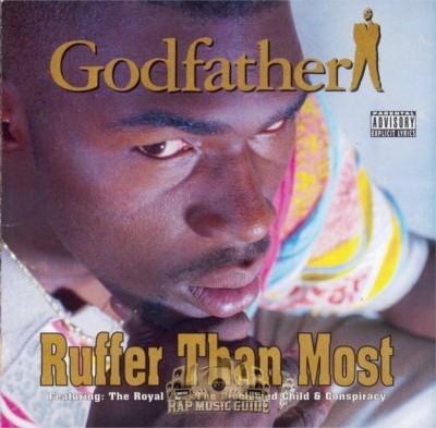 Godfather - Ruffer Than Most