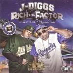 J-Diggs And Rich The Factor - Street Ballin' Vol. 1