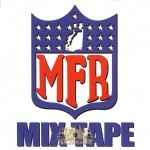 MFR - Mixtape
