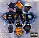 Badwayz - I'm The Bad Guy
