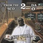 Sic Holla - From Da